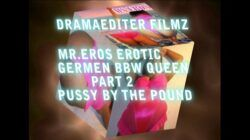 MS. EROS BBW GERMAN PORN PT 2 PUZZY BY THE POUND